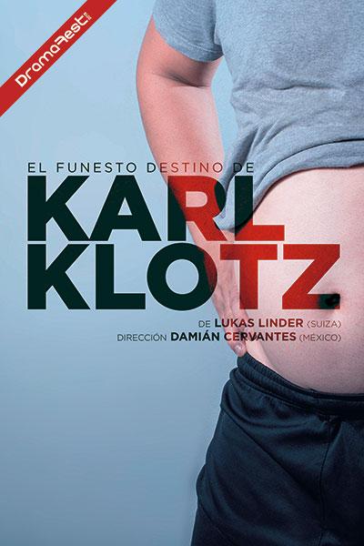 El funesto destino de Karl Klots DramaFest